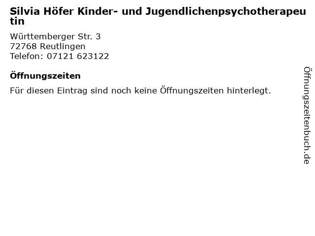Silvia Höfer Kinder- und Jugendlichenpsychotherapeutin in Reutlingen: Adresse und Öffnungszeiten