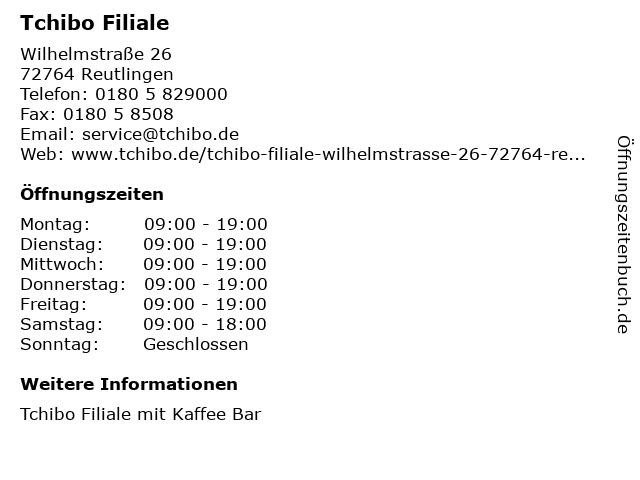 Tchibo Filiale in Reutlingen: Adresse und Öffnungszeiten