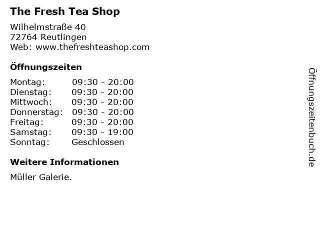 The Fresh Tea Shop in Reutlingen: Adresse und Öffnungszeiten