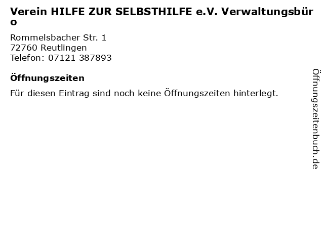 Verein HILFE ZUR SELBSTHILFE e.V. Verwaltungsbüro in Reutlingen: Adresse und Öffnungszeiten