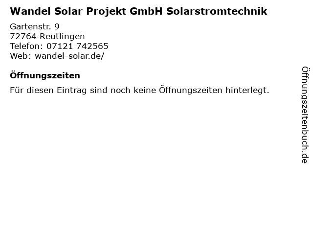 Wandel Solar Projekt GmbH Solarstromtechnik in Reutlingen: Adresse und Öffnungszeiten