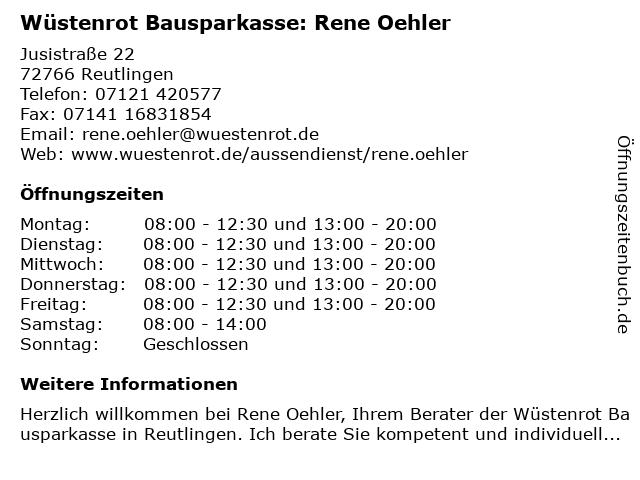 Wüstenrot Bausparkasse: Rene Oehler in Reutlingen: Adresse und Öffnungszeiten