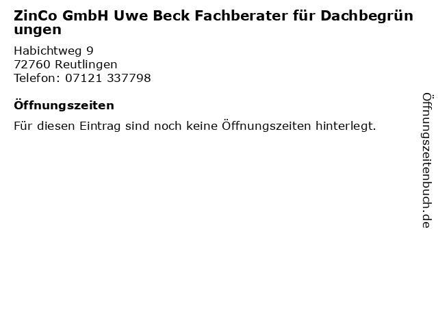 ZinCo GmbH Uwe Beck Fachberater für Dachbegrünungen in Reutlingen: Adresse und Öffnungszeiten
