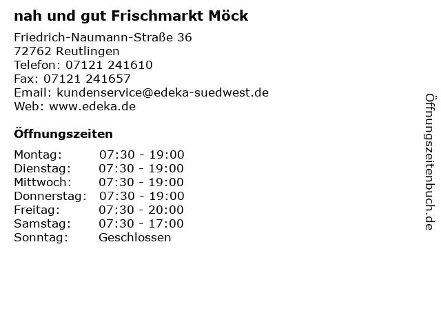 nah und gut Frischmarkt Möck in Reutlingen: Adresse und Öffnungszeiten