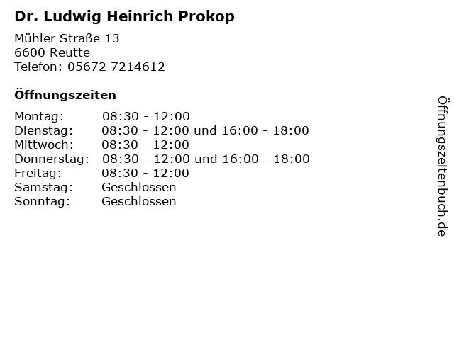 Dr. Ludwig Heinrich Prokop in Reutte: Adresse und Öffnungszeiten