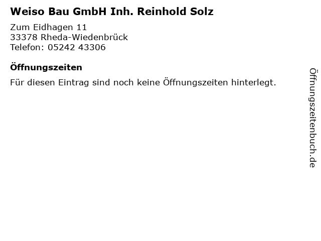 Weiso Bau GmbH Inh. Reinhold Solz in Rheda-Wiedenbrück: Adresse und Öffnungszeiten