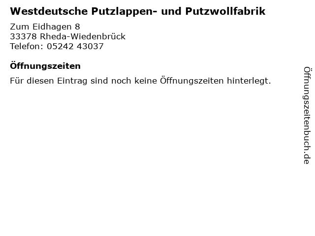 Westdeutsche Putzlappen- und Putzwollfabrik in Rheda-Wiedenbrück: Adresse und Öffnungszeiten