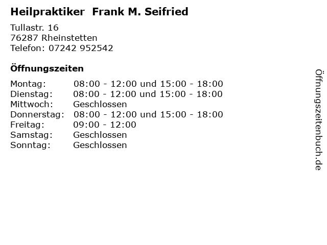 Heilpraktiker  Frank M. Seifried in Rheinstetten: Adresse und Öffnungszeiten