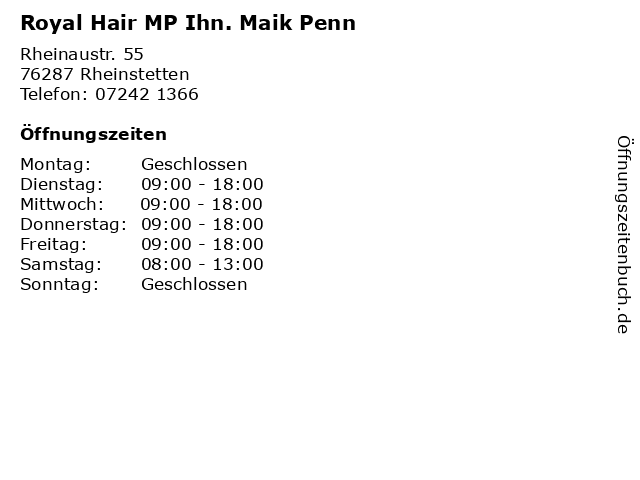 Royal Hair MP Ihn. Maik Penn in Rheinstetten: Adresse und Öffnungszeiten