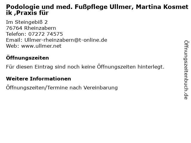Podologie und med. Fußpflege Ullmer, Martina Kosmetik ,Praxis für in Rheinzabern: Adresse und Öffnungszeiten