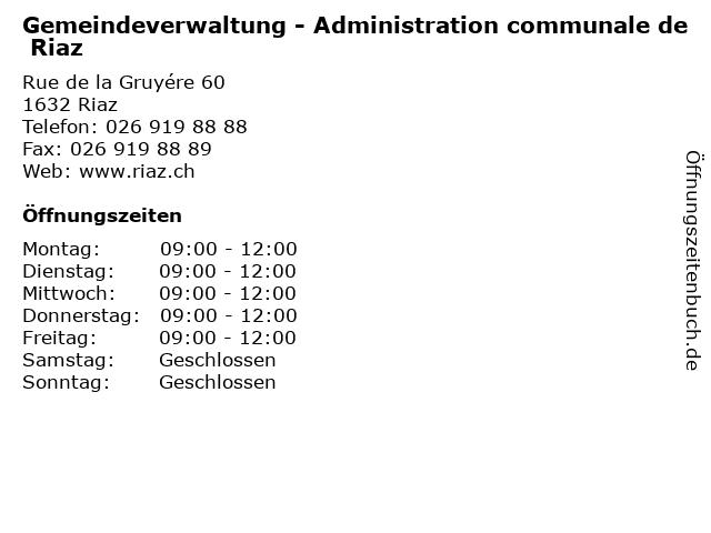 Gemeindeverwaltung - Administration communale de Riaz in Riaz: Adresse und Öffnungszeiten