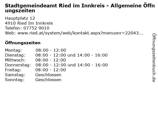 Stadtgemeindeamt Ried im Innkreis - Allgemeine Öffnungszeiten in Ried Im Innkreis: Adresse und Öffnungszeiten