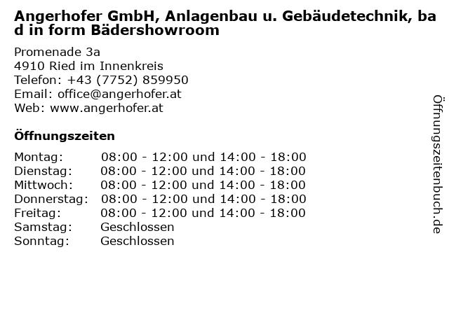 Angerhofer GmbH, Anlagenbau u. Gebäudetechnik, bad in form Bädershowroom in Ried im Innenkreis: Adresse und Öffnungszeiten