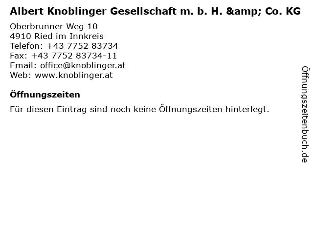 Albert Knoblinger Gesellschaft m. b. H. & Co. KG in Ried im Innkreis: Adresse und Öffnungszeiten