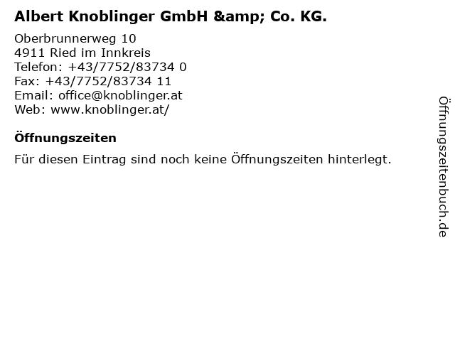 Albert Knoblinger GmbH & Co. KG. in Ried im Innkreis: Adresse und Öffnungszeiten