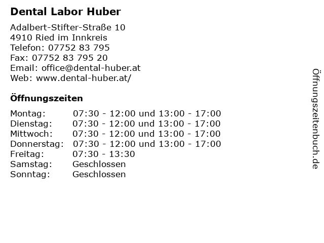 Dental Labor Huber in Ried im Innkreis: Adresse und Öffnungszeiten