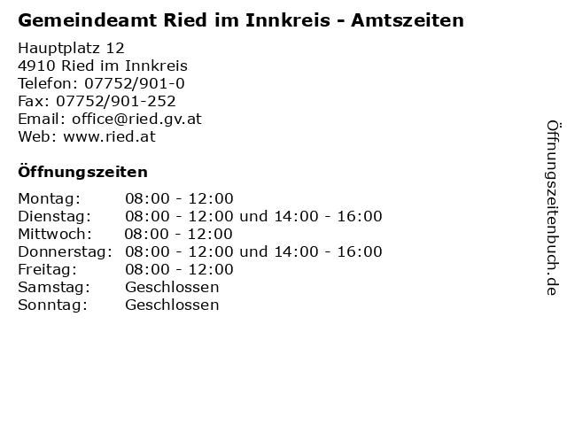 Gemeindeamt Ried im Innkreis - Amtszeiten in Ried im Innkreis: Adresse und Öffnungszeiten