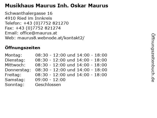 Musikhaus Maurus Inh. Oskar Maurus in Ried im Innkreis: Adresse und Öffnungszeiten