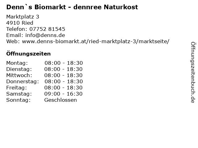 Denn`s Biomarkt - dennree Naturkost in Ried: Adresse und Öffnungszeiten