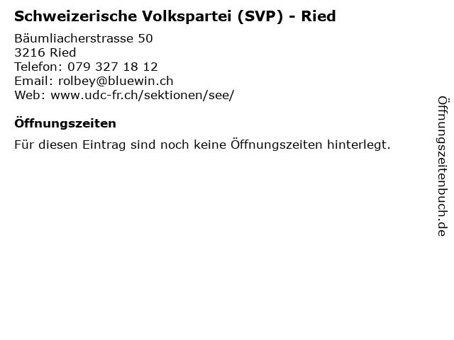 Schweizerische Volkspartei (SVP) - Ried in Ried: Adresse und Öffnungszeiten