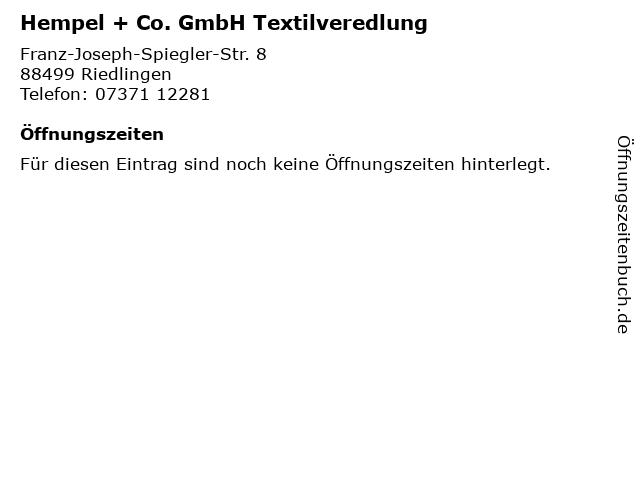 Hempel + Co. GmbH Textilveredlung in Riedlingen: Adresse und Öffnungszeiten