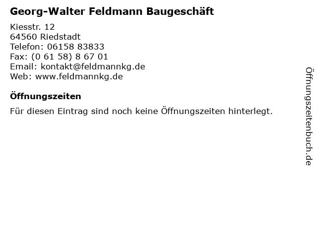 Georg-Walter Feldmann Baugeschäft in Riedstadt: Adresse und Öffnungszeiten