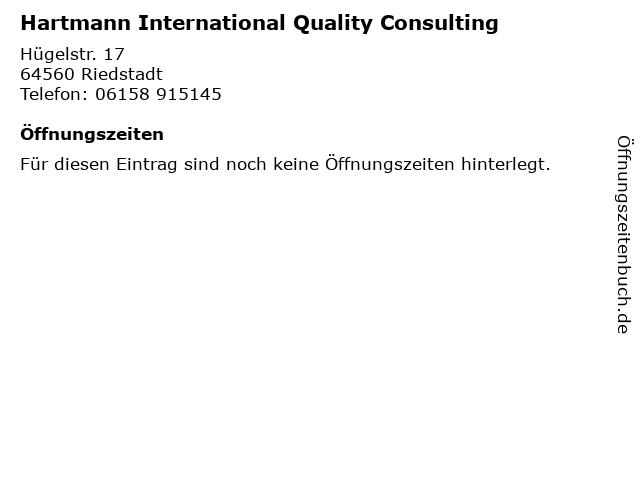Hartmann International Quality Consulting in Riedstadt: Adresse und Öffnungszeiten