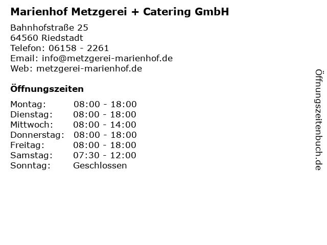 Marienhof Metzgerei + Catering GmbH in Riedstadt: Adresse und Öffnungszeiten