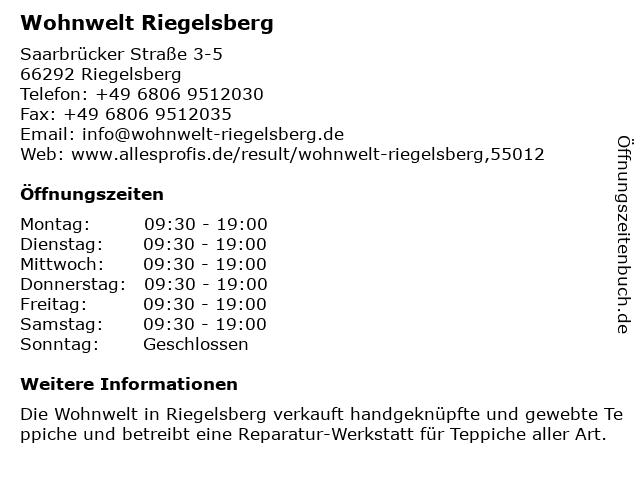 ᐅ Offnungszeiten Wohnwelt Riegelsberg Saarbrucker Strasse 3 5 In