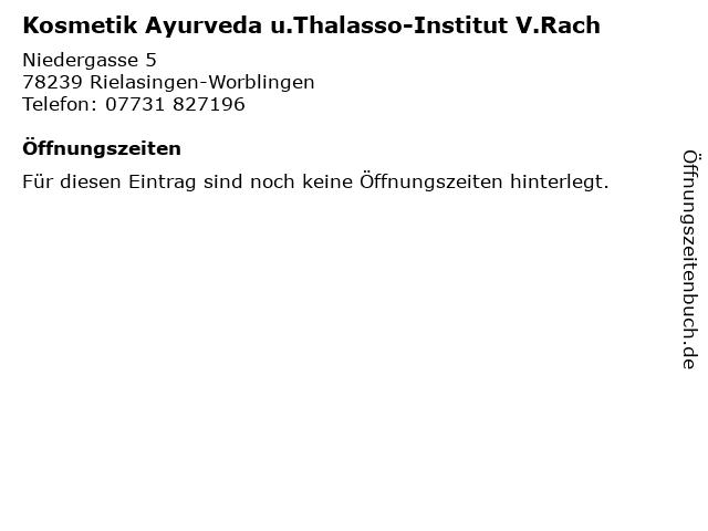 Kosmetik Ayurveda u.Thalasso-Institut V.Rach in Rielasingen-Worblingen: Adresse und Öffnungszeiten