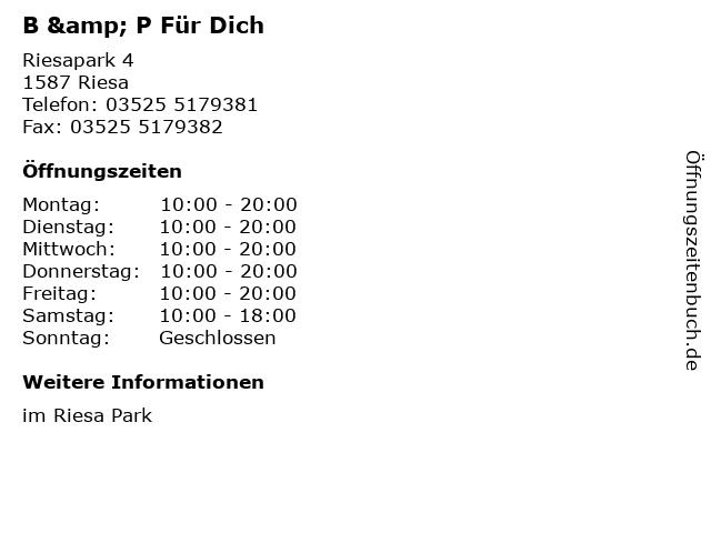 B & P Für Dich in Riesa: Adresse und Öffnungszeiten