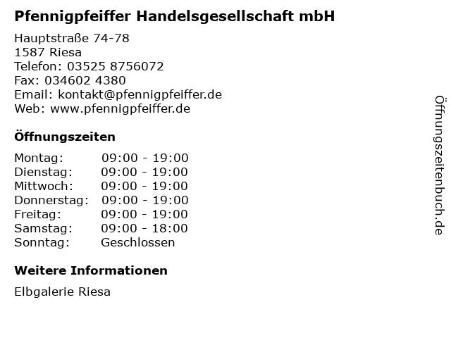 Pfennigpfeiffer Handelsgesellschaft mbH in Riesa: Adresse und Öffnungszeiten