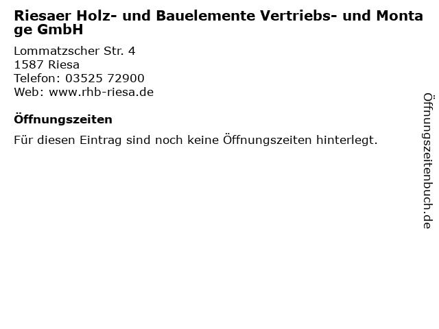 Riesaer Holz- und Bauelemente Vertriebs- und Montage GmbH in Riesa: Adresse und Öffnungszeiten