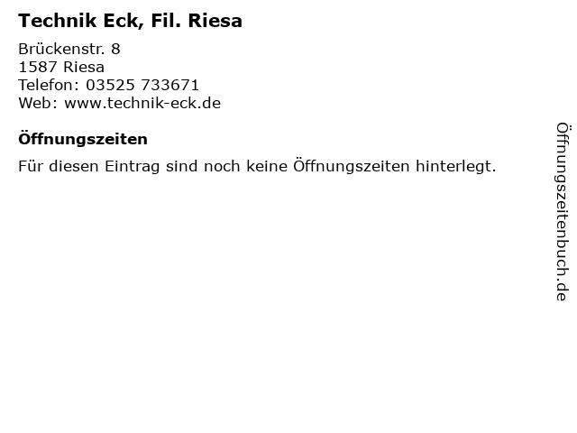 Technik Eck, Fil. Riesa in Riesa: Adresse und Öffnungszeiten