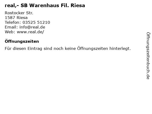 real,- SB Warenhaus Fil. Riesa in Riesa: Adresse und Öffnungszeiten