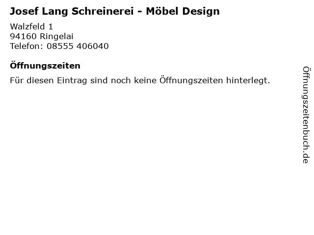 Josef Lang Schreinerei - Möbel Design in Ringelai: Adresse und Öffnungszeiten
