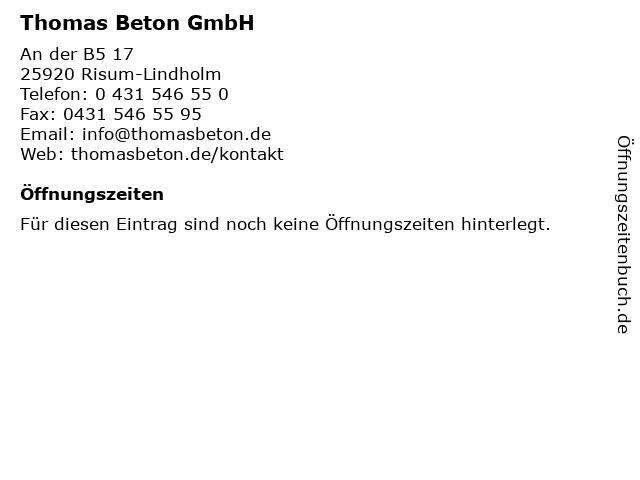 Thomas Beton GmbH in Risum-Lindholm: Adresse und Öffnungszeiten