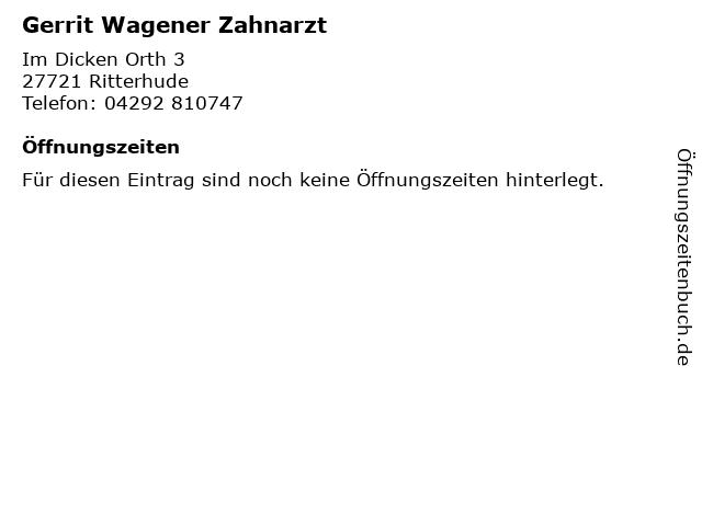 Gerrit Wagener Zahnarzt in Ritterhude: Adresse und Öffnungszeiten