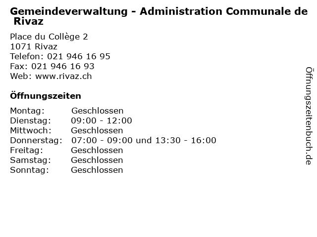Gemeindeverwaltung - Administration Communale de Rivaz in Rivaz: Adresse und Öffnungszeiten