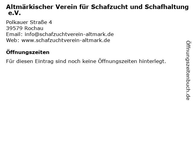 Altmärkischer Verein für Schafzucht und Schafhaltung e.V. in Rochau: Adresse und Öffnungszeiten
