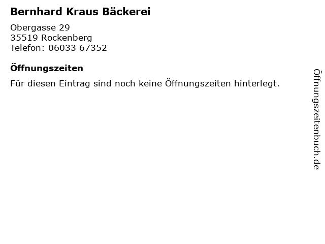 Bernhard Kraus Bäckerei in Rockenberg: Adresse und Öffnungszeiten