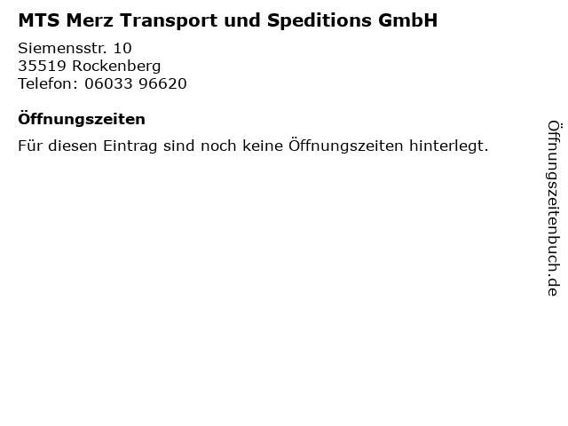 MTS Merz Transport und Speditions GmbH in Rockenberg: Adresse und Öffnungszeiten