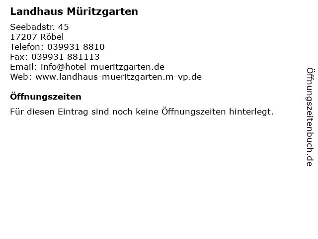 Landhaus Müritzgarten in Röbel: Adresse und Öffnungszeiten
