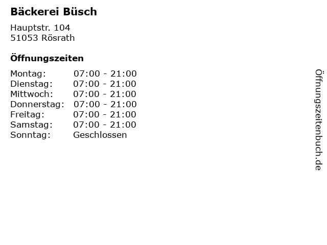 Bäckerei Büsch in Rösrath: Adresse und Öffnungszeiten
