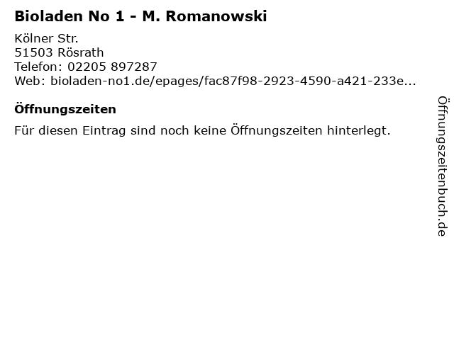 Bioladen No 1 - M. Romanowski in Rösrath: Adresse und Öffnungszeiten