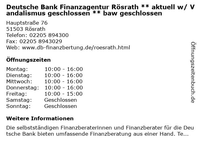 Deutsche Bank Finanzagentur Rösrath in Rösrath: Adresse und Öffnungszeiten