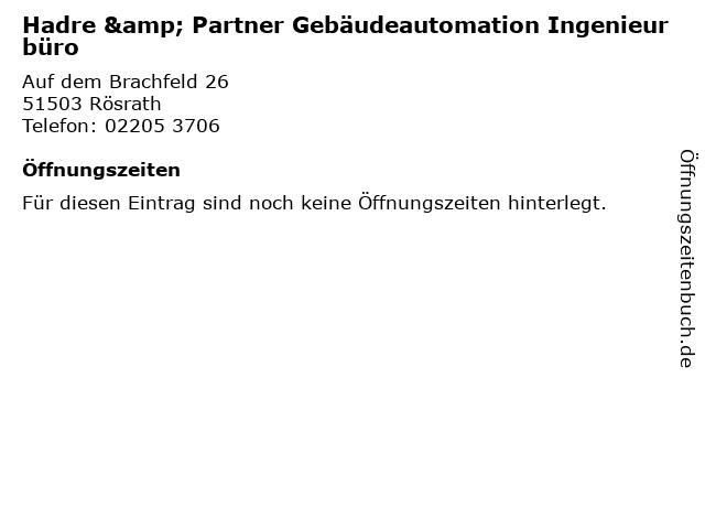 Hadre & Partner Gebäudeautomation Ingenieurbüro in Rösrath: Adresse und Öffnungszeiten