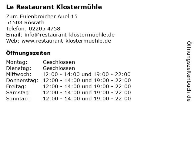 Le Restaurant Klostermühle in Rösrath: Adresse und Öffnungszeiten