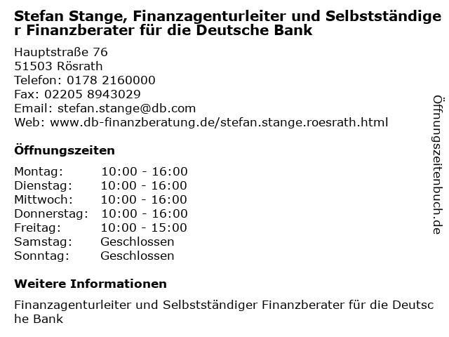 Stefan Stange, Finanzagenturleiter und Selbstständiger Finanzberater für die Deutsche Bank in Rösrath: Adresse und Öffnungszeiten
