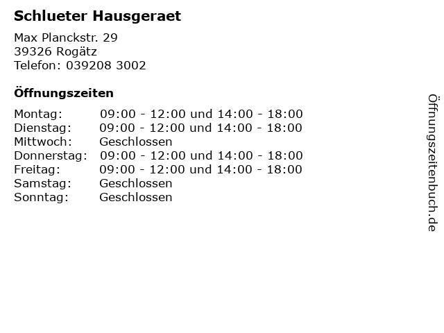 Schlueter Hausgeraet in Rogätz: Adresse und Öffnungszeiten